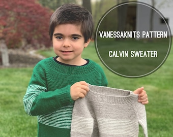 KNITTING PATTERN -  Calvin Sweater // Oversized, Boxy Fit // Written Instructions + Video Tutorials // Kids Sizes 6 Months to 12 Years