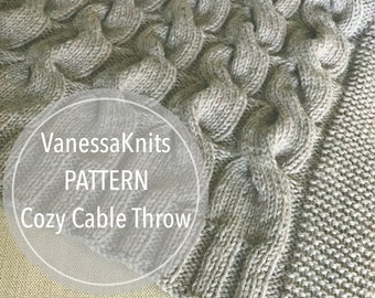 VanessaKnits Knitting PATTERN - Cozy Cable Throw / Lion Brand / Chunky Knit Blanket / Level: Easy+