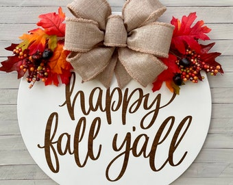 """Happy Fall Y'all Door Hanger, Thanksgiving Decor, 18"""" Round Wood Sign, Halloween Wreath, Welcome, Rustic Farmhouse Country"""