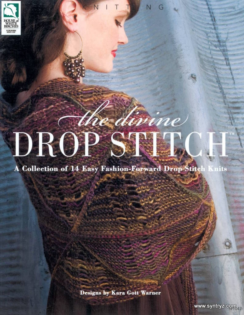 e2b74ade189 The divine Drop Stitch Knitting pattern book House of White