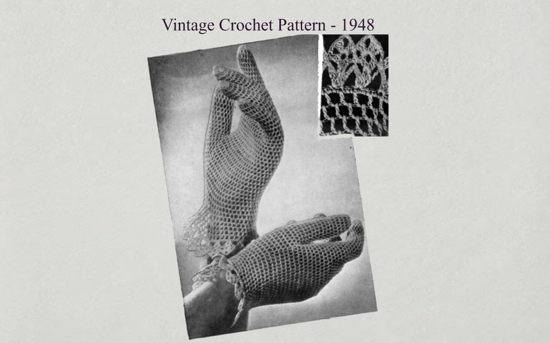 Crochet Gloves  Vintage Crochet Pattern  1948 image 0