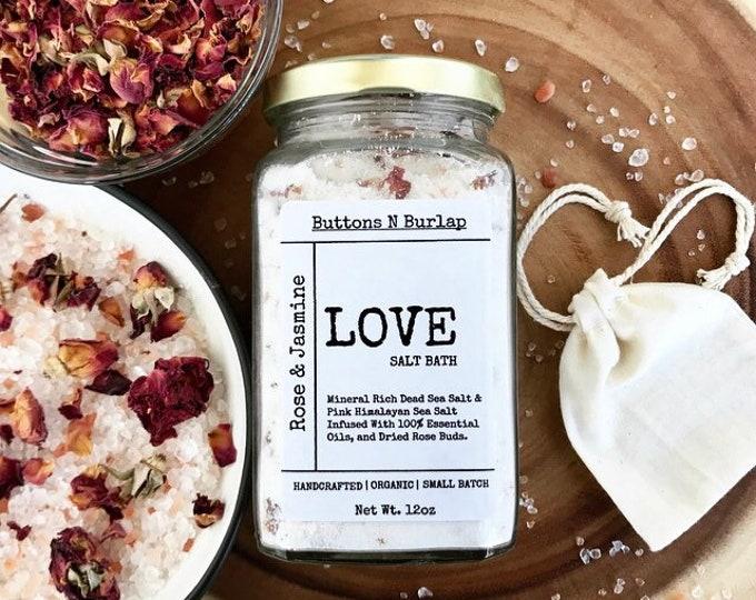 LOVE BATH SALTS-Rose/Jasmine/Dried Rosebuds-12oz.