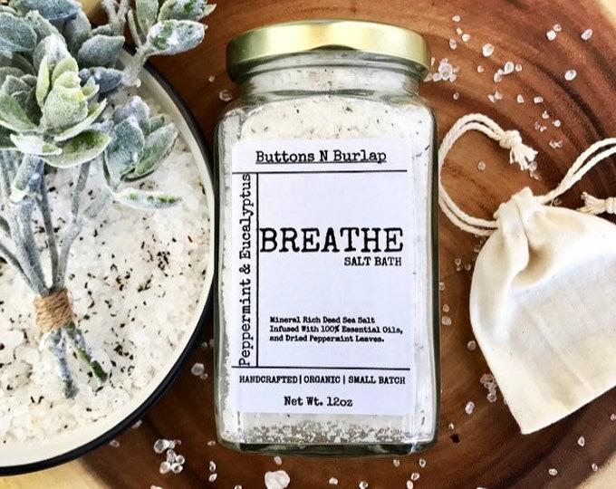 BREATHE BATH SALTS- Peppermint/Eucalyptus/Dried Peppermint Leaves-12oz.