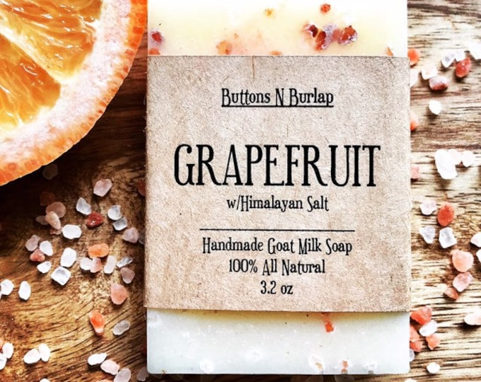 GRAPEFRUIT with Himalayan Salt- Organic Goats Milk Soap
