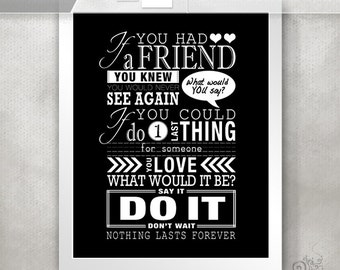 One Tree Hill Print / Nothing Lasts Forever / Friendship Quotes / Gift For  Best Friend