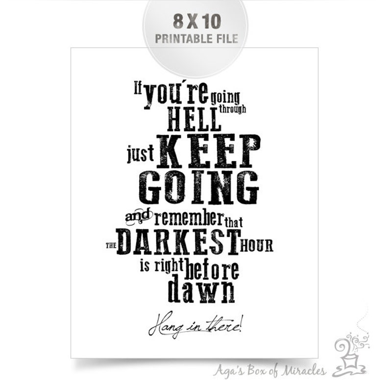 Break Up Quote For Teens Keep Going Inspirational Quote Etsy