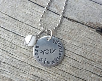 You are enough Necklace