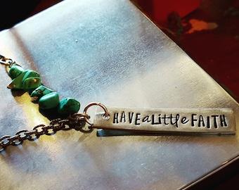Have a little faith necklace; faith necklace