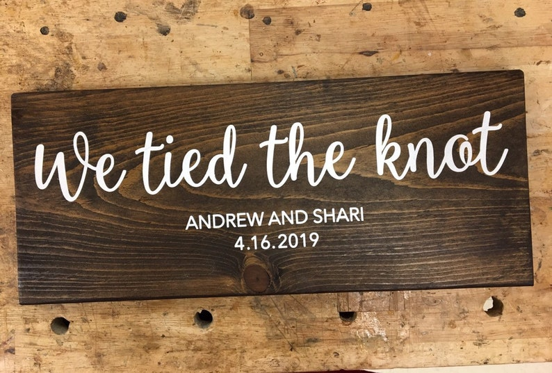 Just Married Sign Photo Op Sign We Tied The Knot Elope Announcement Sign We Do We Did Sign We Eloped Sign Wedding Sign Eloped