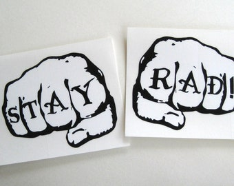STAY RAD large fists sticker decal old school