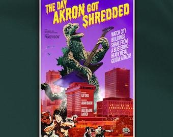 "Godzilla in Akron - The Day Akron Got Shredded - 12"" x 18"" Funny Faux Movie Poster"