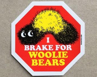 """I Brake for Woolie Bears Sticker - 3"""" UV Coated Vinyl"""