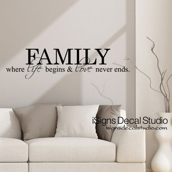 family where life begins love never ends family wall decal | etsy