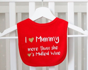 Mummy Loves Mulled Wine Bib