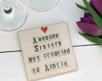 Sister to Auntie Ceramic Coaster
