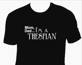 Thespian Tee, Drama tee's, Techie shirts