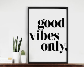 Good Vibes Only Quote Typography Art Print