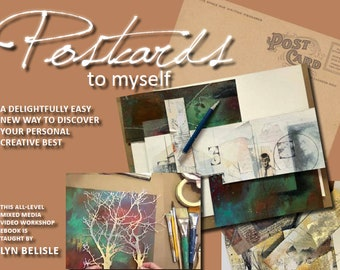 POSTCARDS TO MYSELF - An All-Level Mixed Media Video Workshop eBook