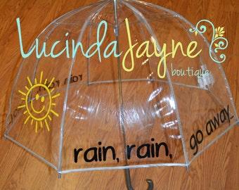Rain, Rain, Go Away Umbrella