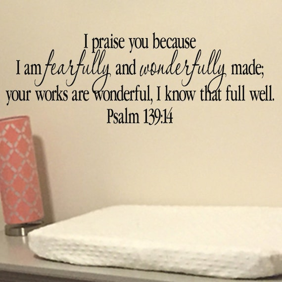 Psalm 13914 I Praise You Because I Am Fearfully And Etsy