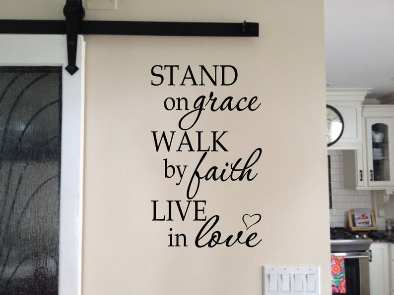 Stand on Grace Walk by Faith Live in Love, Vinyl Wall Art, Hallway Foyer,  Living room Decor, Christian, wall decal quote RE3123