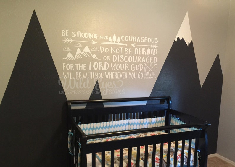 Explorer Nursery mountains,Vinyl wall decal Nursery seek adventure and truthJoshua 1:9 brave JOS1V9-0015 arrows Be strong and courageous