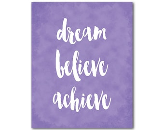 Dream Believe Achieve Typography Wall Art PRINT - Nursery Wall Decor - Kids Inspiration - Inspirational teen tween decor - gift for daughter