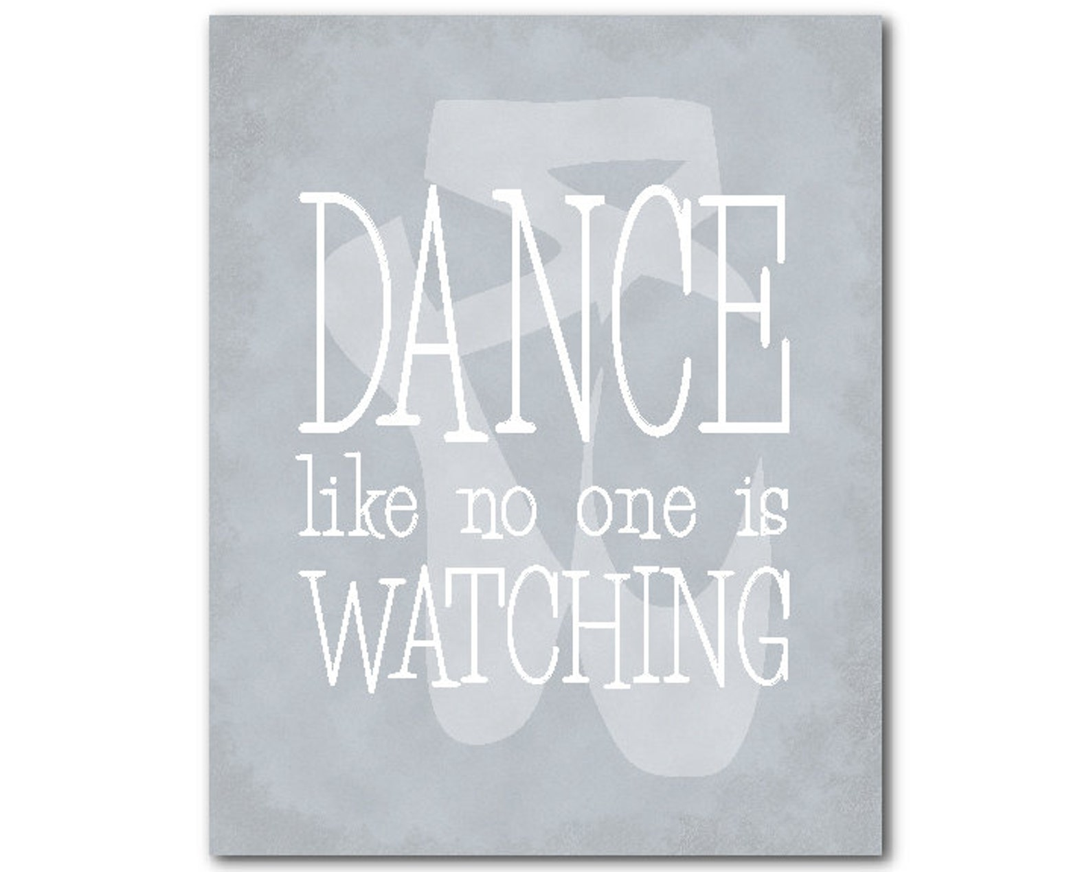 dance like no one is watching wall decor - ballet pointe shoes silhouette - teen tween wall art - dance print - girl's room