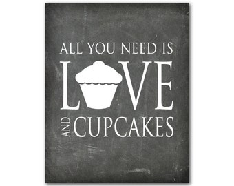 Kitchen Wall Art Typography PRINT - Word Art - All you need is love and cupcakes - farmhouse style wall decor kitchen