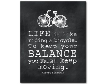 Wall Art - Life is like riding a bicycle - Typography - Albert Einstein - inspiration - inspirational motivational art - inspirational PRINT
