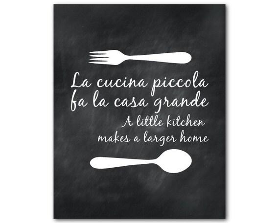 Küche-Wand-Kunst La Cucina Piccola Fa la Casa Grande eine