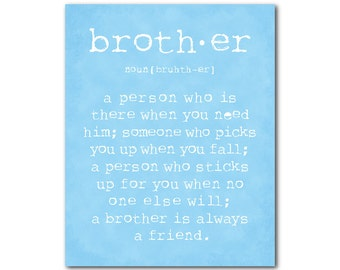 Family Wall Art - A brother is a person - Brother Quote Inspiration Typography Art PRINT - Nursery Wall Decor - brother love - family PRINT