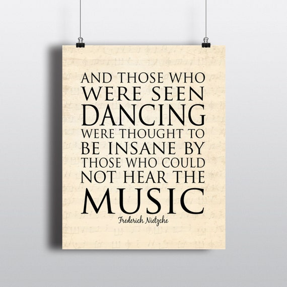 Those Who Were Seen Dancing Were Thought To Be Insane By Those Etsy
