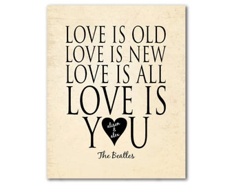 Customizable Wedding PRINT - Love is old, love is new, love is all, love is you - Wall Art - Personalized Wedding, Anniversary Gift