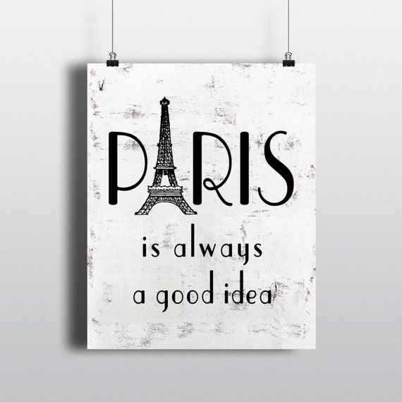 Wall Art Paris Is Always A Good Idea Quote Eiffel Tower Etsy
