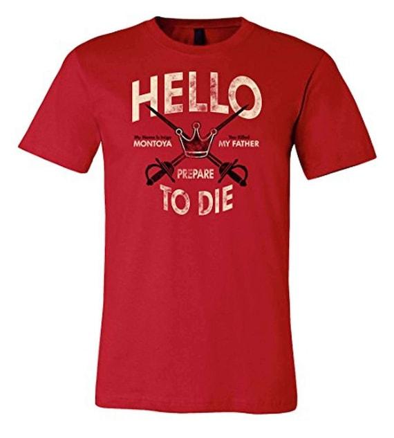 Prepare to die Inigo Montoya Tee The Princess Bride T Shirt