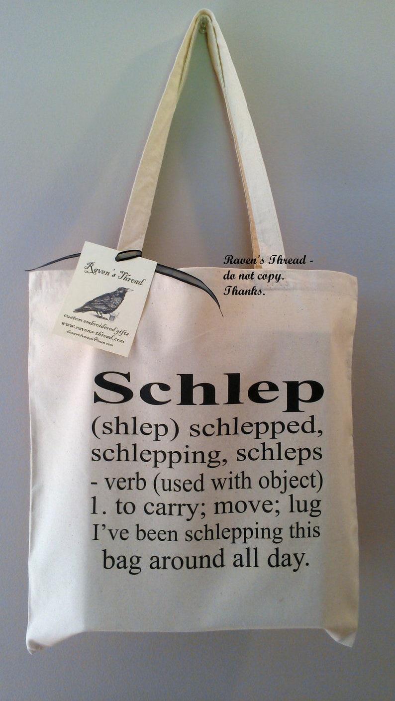 Schlep Definition Schlep Bag Jewish Humor funny jewish gift image 0