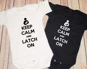 Keep Calm and Latch On bodysuit / one piece / creeper (breastfeeding, breast feed) Baby Shirt
