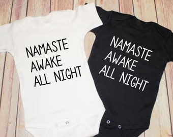 Namaste awake all night One Piece Jump Baby Bodysuit