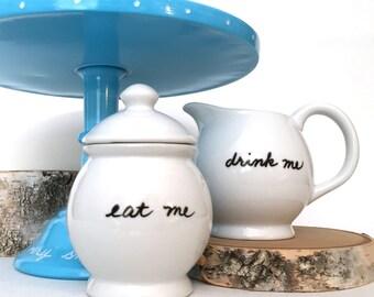 Upcycled Sugar Bowl and Creamer Set  Eat Me Drink Me Customizable White Porcelain Alice in Wonderland