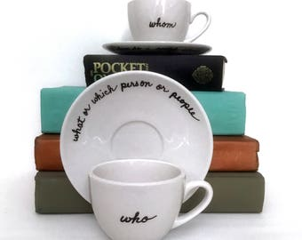 Grammar Cup and Saucer Set of 2 Most Misused Words Who Whom Coffee Tea Porcelain