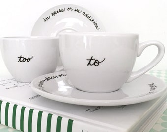 Grammar Teacup and Saucer Set of 2 Upcycled New Custom Made Most Misused Words To Too