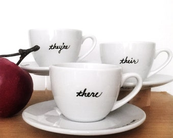 Grammar Teacup and Saucer Set of 3 Upcycled New Custom Made Most Misused Words There Their They're