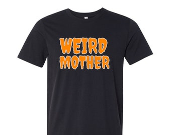 PRESALE Halloween Variation Weird Mother Logo on a black shirt