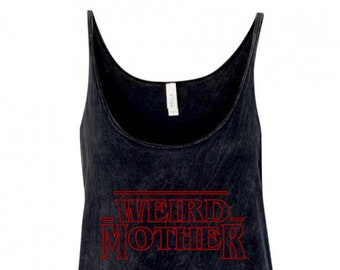 RUNS LARGER / Limited Edition Weird Mother / Stranger Things Mineral Wash Tank
