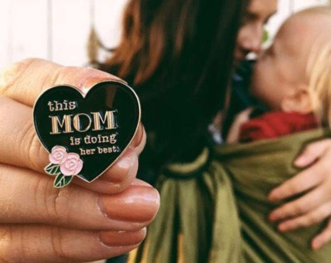 This Mom is Doing Her Best Heart w/Flower. Soft enamel pin. White, black, pink or glitter. Mother's Day gift for her, cool nerd mom.