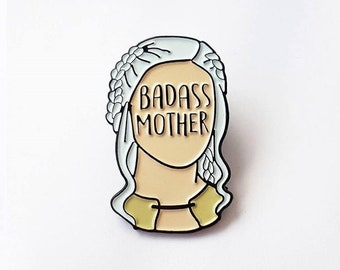Badass Mother Soft enamel pin from UK guest artist Bookish and Bakewell.