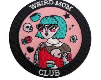 Weird Mom Club Large Patch. Baby wearing, tattooed mom. 3 inches in size.