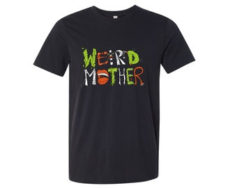 PRESALE AAAA Weird Mother Logo on a black shirt