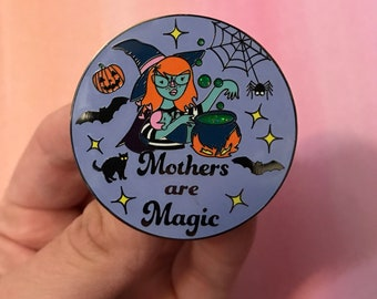 Mothers Are Magic Witch Pin, 1.75 inch hard enamel pin. Bee and Mae collab.